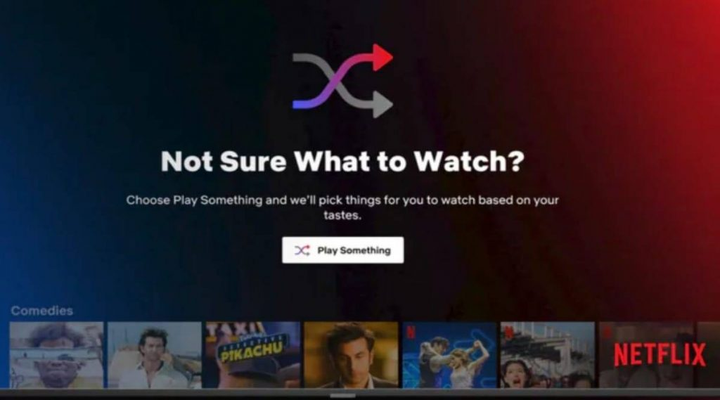 Netflix launches 'Play Something' feature to help users decide what to watch
